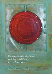 Compassionate Migration and Regional Policy in the Americas