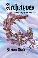 Archetypes  Unmasking Your True Self PDF
