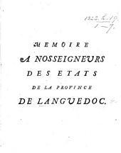 Mémoire à Nosseigneurs des États de la province de Languedoc. [By J. J. Vaissete and C. de Vic.]