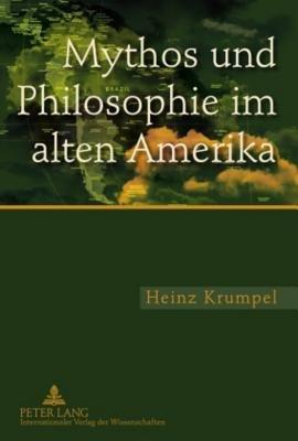 Mythos und Philosophie im alten Amerika PDF