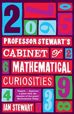 Professor Stewart s Cabinet of Mathematical Curiosities
