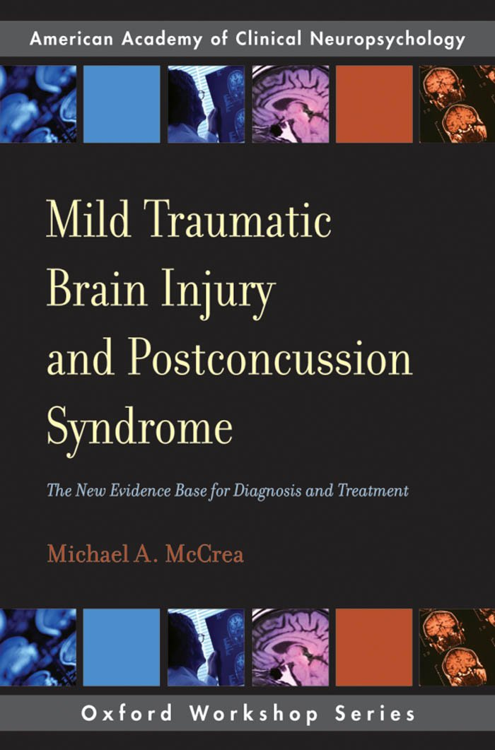 Mild Traumatic Brain Injury and Postconcussion Syndrome