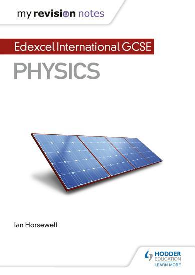 My Revision Notes  Edexcel International GCSE  9   1  Physics PDF