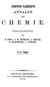 Justus Liebigs Annalen der Chemie: Band 249