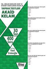 Akaid-Kelam İHL. Meslek Dersleri-DHBT ve Diyanet Sınavlarına Hazırlık Yaprak Testleri