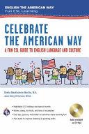 Celebrate the American Way  A Fun ESL Guide to English Language   Culture in the U S   Book   Audio