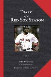Diary of a Red Sox Season 2007