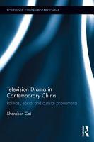 Television Drama in Contemporary China PDF