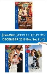 Harlequin Special Edition December 2016 Box Set 2 of 2
