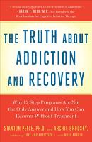 Truth About Addiction and Recovery PDF