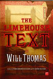 The Limehouse Text: A Novel