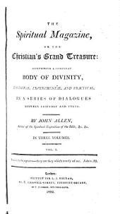 The spiritual magazine, or The Christians grand treasure