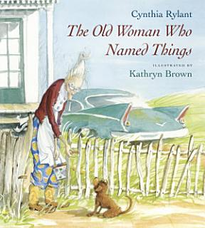 The Old Woman Who Named Things Book