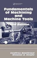 Fundamentals of Metal Machining and Machine Tools  Third Edition PDF