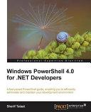 Windows PowerShell 4. 0 for . NET Developers