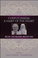 Confucianism  A Habit of the Heart PDF