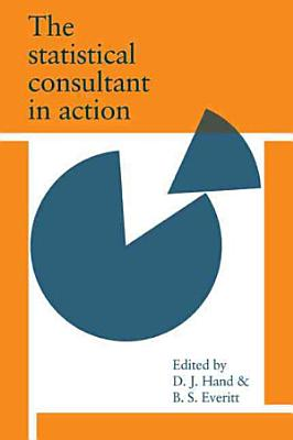 The Statistical Consultant in Action PDF