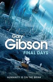 Final Days: Volume 1