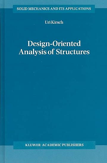 Design Oriented Analysis of Structures PDF