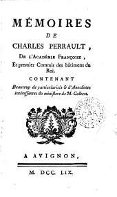 Memoires de Charles Perrault: contenant beaucoup de particularites et dánecdotes interessantes du ministére de M. Colbert