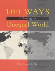 100 Ways of Seeing An Unequal World PDF