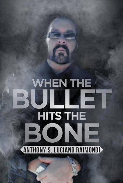 Download When the Bullet Hits the Bone Book