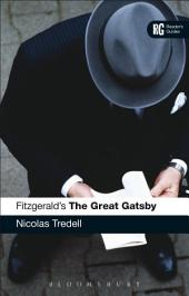 Fitzgerald's The Great Gatsby: A Reader's Guide