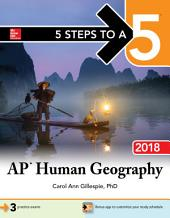 5 Steps to a 5 AP Human Geography 2018 edition: Edition 5