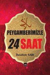 PEYGAMBERİMİZLE 24 SAAT: Hz. Muhammed'in günlük hayatı ayrıntıları hakkında yapılan büyük çalışma,