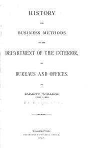 History and Business Methods of the Department of the Interior Book