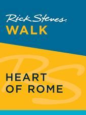 Rick Steves Walk: Heart of Rome: Edition 2