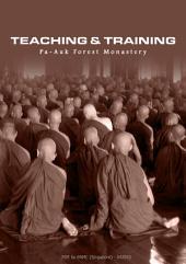 Teaching & Training - Pa-Auk Forest Monastery