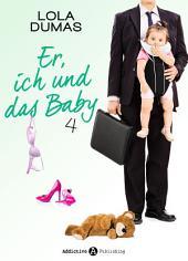 Er, ich und das Baby - 4