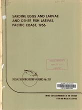 Sardine Eggs and Larvae and Other Fish Larvae  Pacific Coast  1956 PDF