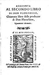 Aggiunta al secondo libro di Don Florisello, chiamata libro delle prodezze di Don Florarlano: Volume 13