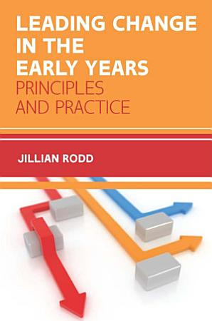 Leading Change In Early Years PDF