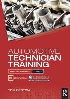 Automotive Technician Training  Practical Worksheets Level 3 PDF