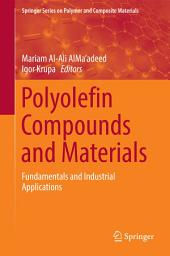Polyolefin Compounds and Materials: Fundamentals and Industrial Applications