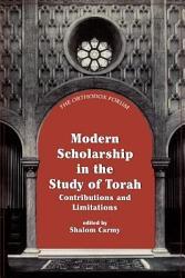Modern Scholarship in the Study of Torah PDF