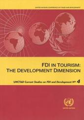 FDI in Tourism: The Development Dimension