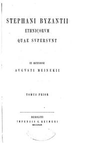 Stephani Byzantii Ethnicorum quae supersunt
