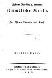 Johann Gottfried von Herder's sämmtliche Werke: zur schönen Literatur und Kunst, Bände 3-4