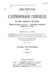 Archives d'anthropologie criminelle, de médecine légale et de psychologie normale et pathologique: Volume2