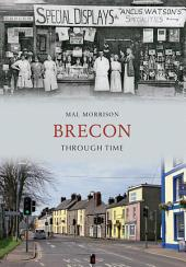 Brecon Through Time