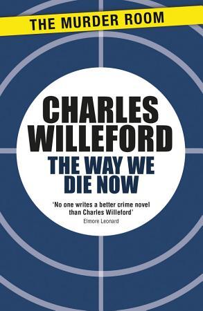 The Way We Die Now PDF