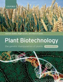 Plant Biotechnology The Genetic Manipulation Of Plants 2 E PDF