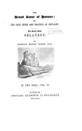 The Broad Stone of Honour: Or, The True Sense and Practice of Chivalry, Volume 5