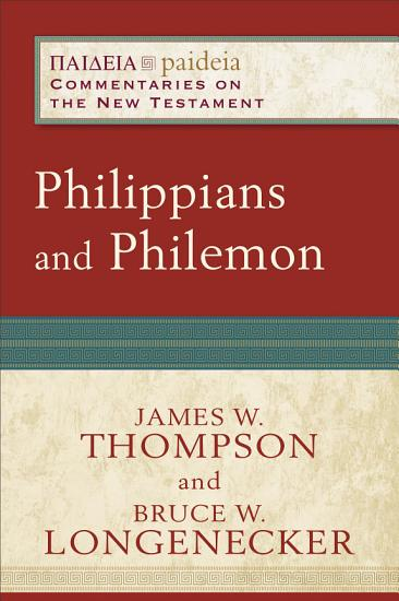 Philippians and Philemon  Paideia  Commentaries on the New Testament  PDF