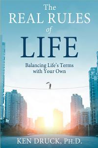 The Real Rules of Life PDF