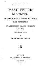 Cassii Felicis De medicina